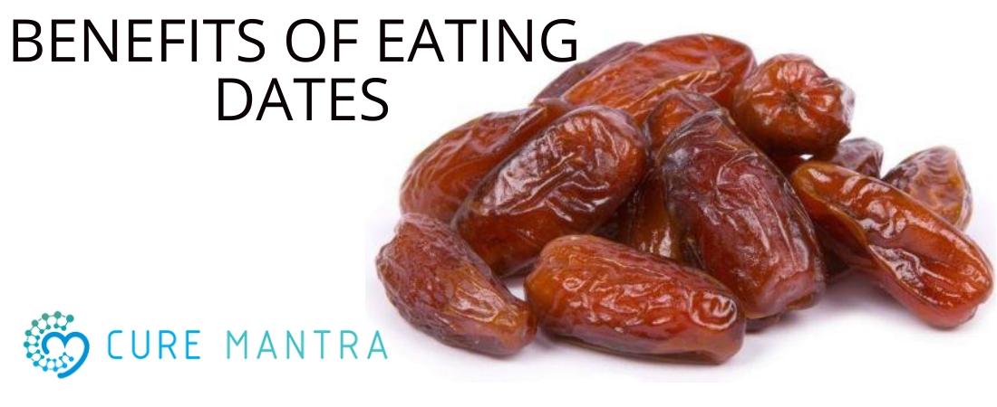 Benefits of Eating Dates | Curemantra | doctors in jamshedpur